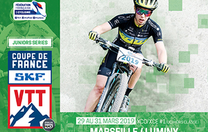 COUPE DE FRANCE VTT SKF - XCO/XCE#1 - UCI HORS CLASSE - JUNIOR SERIES - MARSEILLE (PACA)